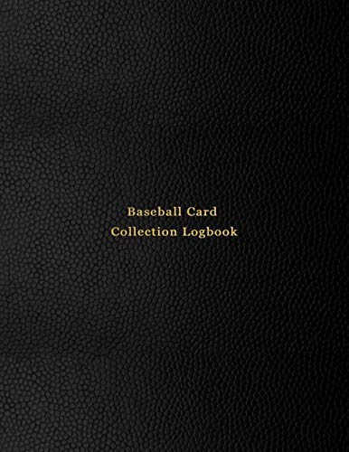 Compare Textbook Prices for Baseball Card Collection Logbook: Sport trading card collector journal   Baseball inventory tracking, record keeping log book to sort collectable sporting cards   Professional black cover  ISBN 9781673800067 by Logbooks, Abatron