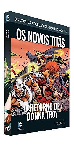 Dc Graphic Novels Ed. 95 - Os Novos Titãs: O Retorno De Donna Troy