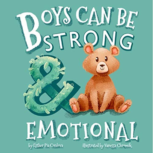 Boys Can Be Strong and Emotional audiobook cover art