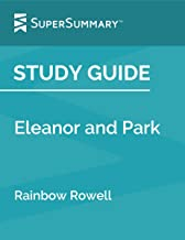 Study Guide: Eleanor and Park by Rainbow Rowell (SuperSummary)