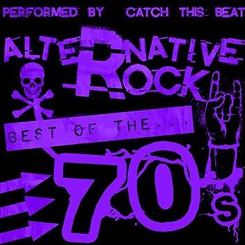 Alternative Rock: Best of the 70's