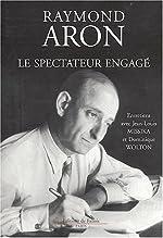 Le spectateur engagé de Raymond Aron