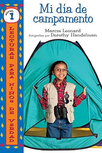 Mi día de campamento (My Camp-Out) (Lecturas para niños de verdad — Nivel 1 (Real Kids Readers — Level 1)) (Spanish Edition)