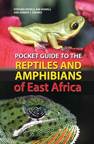Pocket Guide to Reptiles and Amphibians of East Africa