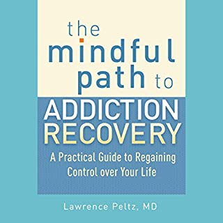 The Mindful Path to Addiction Recovery cover art