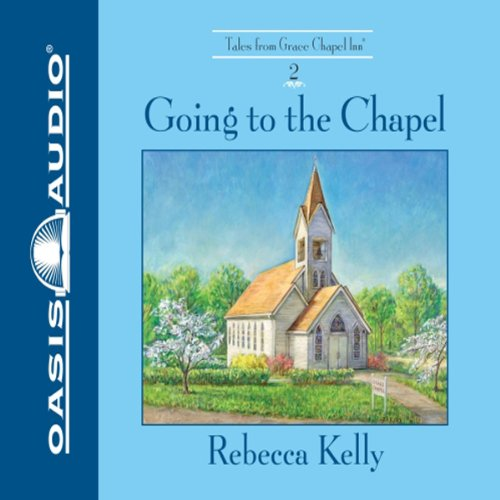 Going to the Chapel audiobook cover art