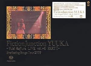 FictionJunction YUUKA~Yuki Kajiura LIVE vol.#4 PART 1~ [DVD]