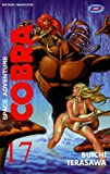 Cobra Space Adventure, Tome 17