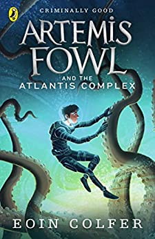 Artemis Fowl and the Atlantis Complex by [Eoin Colfer]