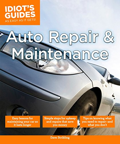 Auto Repair and Maintenance: Easy Lessons for...