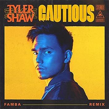 Cautious (Famba Remix)