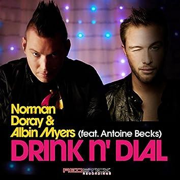 Drink N' Dial (feat. Albin Myers)