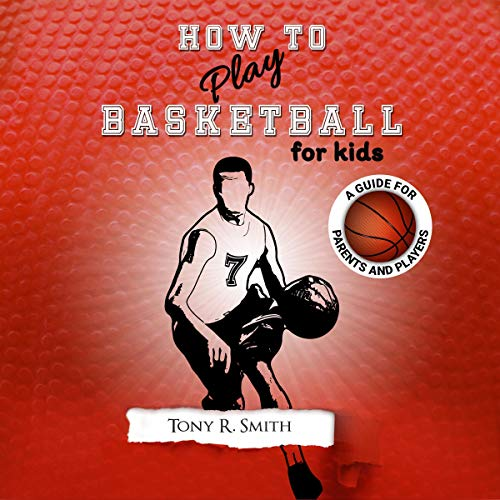 How to Play Basketball for Kids audiobook cover art