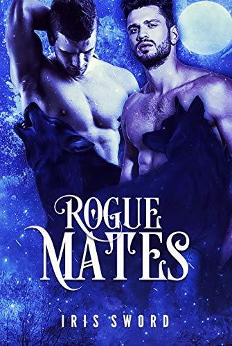 Rogue Mates by [Iris Sword]