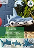 Hank the Hammerhead Shark: Crochet Amigurumi Pattern US Terminology