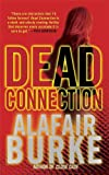 Dead Connection: A Novel (Ellie Hatcher Book 1)