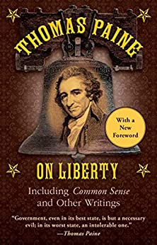 Common Sense: and Other Writings by [Thomas Paine, Alan Dershowitz]