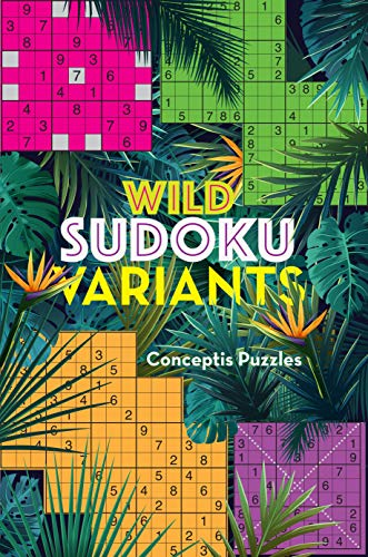 Compare Textbook Prices for Wild Sudoku Variants  ISBN 9781454934240 by Conceptis Puzzles
