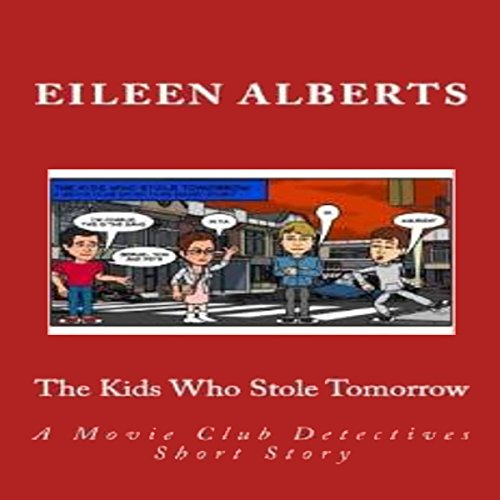 Couverture de The Kids Who Stole Tomorrow