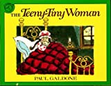 The Teeny-Tiny Woman (Paul Galdone Classics)
