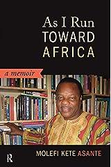 As I Run Toward Africa: A Memoir Kindle Edition