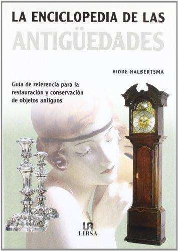 La Enciclopedia de las Antigüedades: Guía de Referencia pa