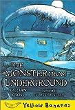 The Monster from Underground (Yellow Bananas Level 4)