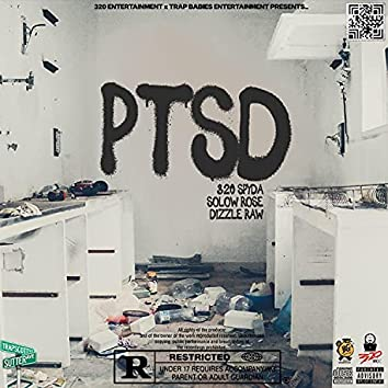 PTSD (feat. Solow Rose & Dizzle Raw)