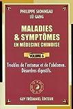 Maladies et symptômes en médecine chinoise, Tome 6 - Troubles de l'estomac et de l'abdomen, désordres digestifs de Gang Lü (7 juillet 2003) Broché