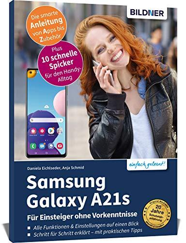 Samsung Galaxy A21s: Für Einsteiger ohne Vorkenntnisse