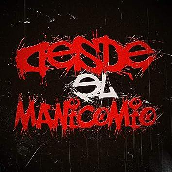 Desde El Manicomio (feat. Siracr, Eldrugking)