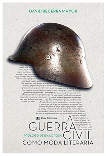 La Guerra Civil como moda literaria (Misceláneos nº 10)
