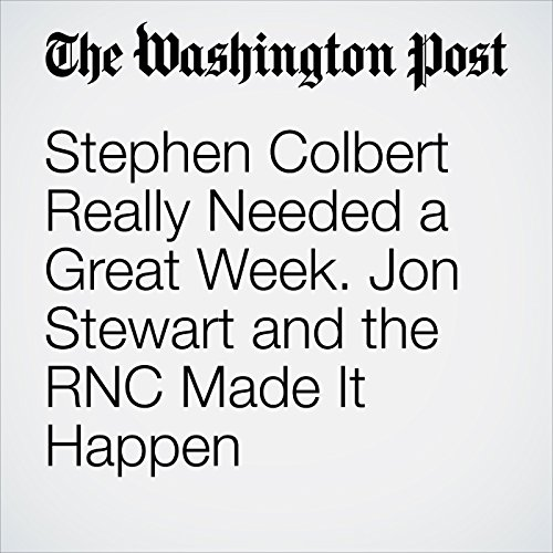 Stephen Colbert Really Needed a Great Week. Jon Stewart and the RNC Made It Happen audiobook cover art