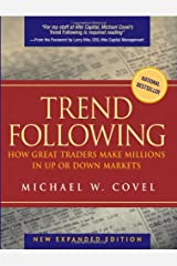 Trend Following: How Great Traders Make Millions in Up or Down Markets Hardcover