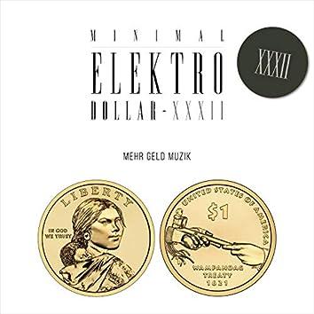 MINIMAL ELEKTRO-DOLLAR XXXII