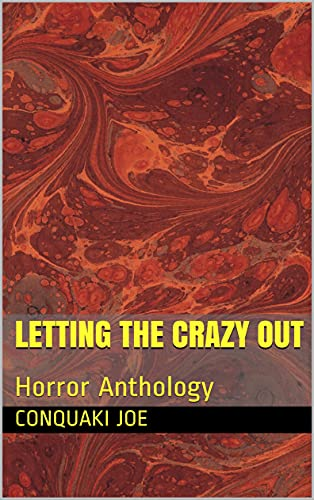 Letting the Crazy Out: Horror Anthology (English Edition)