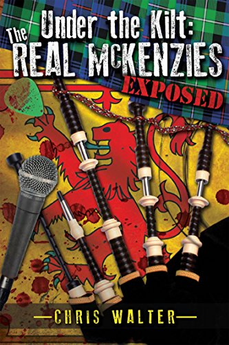 Under the Kilt: the Real McKenzies Exposed (English Edition)