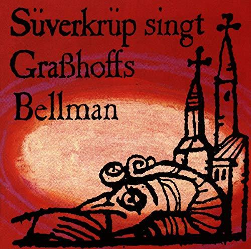 Süverkrüp, D: Singt Grasshoffs Bellman