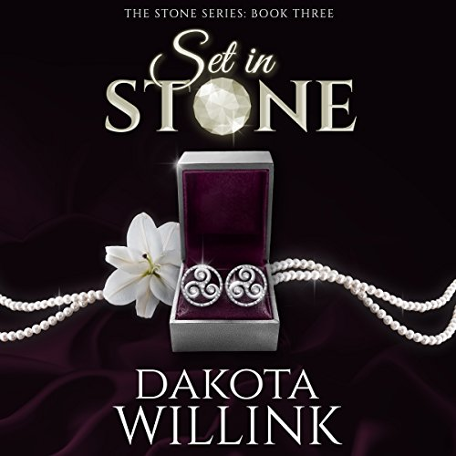 Set in Stone      The Stone Series, Book 3              By:                                                                                                                                 Dakota Willink                               Narrated by:                                                                                                                                 Lacy Laurel,                                                                                        Jeffrey Kafer                      Length: 9 hrs and 27 mins     Not rated yet     Overall 0.0