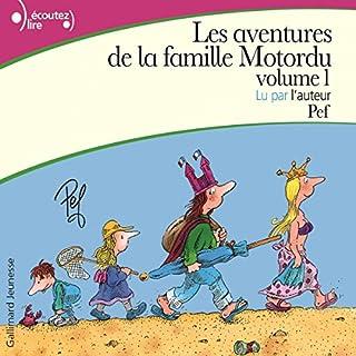 Les aventures de la famille Motordu                   De :                                                                                                                                 Pef                               Lu par :                                                                                                                                 Pef                      Durée : 1 h et 2 min     12 notations     Global 3,8