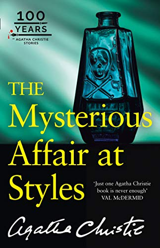 The Mysterious Affair at Styles (Hercule Poirot Series Book 1) (English Edition)
