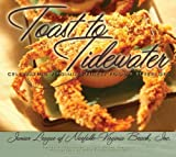 Toast To Tidewater: Celebrating Virginia's Finest Food & Beverages
