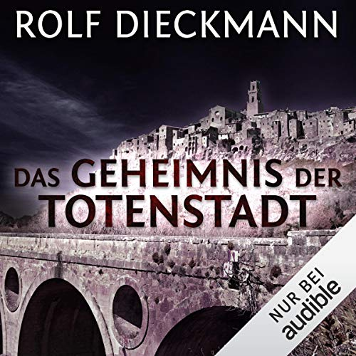 Das Geheimnis der Totenstadt                   By:                                                                                                                                 Rolf Dieckmann                               Narrated by:                                                                                                                                 Peter Lontzek                      Length: 9 hrs and 32 mins     Not rated yet     Overall 0.0