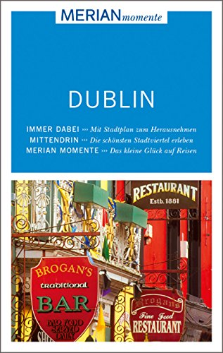 MERIAN momente Reiseführer Dublin: MERIAN momente - Mit Extra-Karte zum Herausnehmen