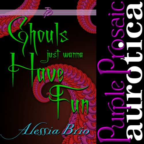 Ghouls Just Wanna Have Fun audiobook cover art