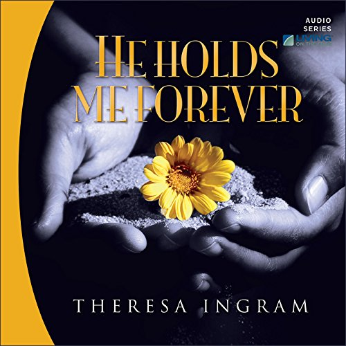 He Holds Me Forever audiobook cover art