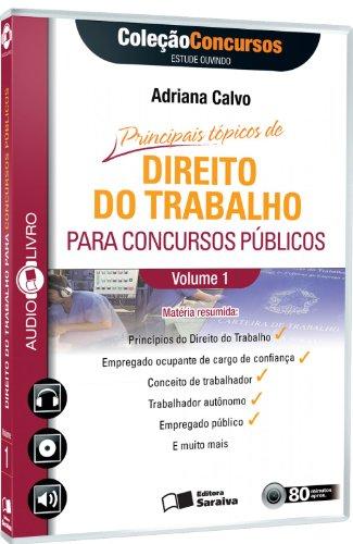 Principais Tópicos de Processo do Trabalho Para Concursos Públicos - Volume 1. Coleção Concursos. Audiolivro