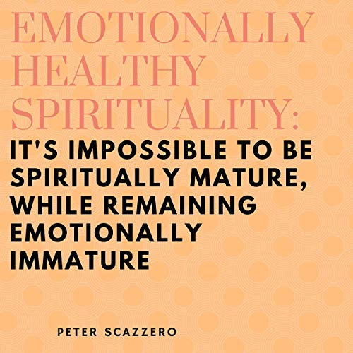 Emotionally Healthy Spirituality  By  cover art