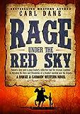 Rage under the Red Sky (A Hawke & Carmody Western Novel Book 3)