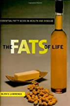The Fats of Life: Essential Fatty Acids in Health and Disease (English Edition)